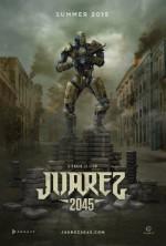 Juarez 2045 (2016) afişi