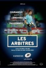 Les arbitres (2009) afişi
