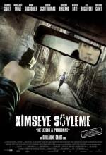 Kimseye Söyleme (2007) afişi