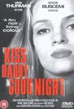 Kiss Daddy Goodnight (1987) afişi
