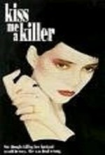 Kiss Me A Killer (1991) afişi