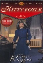 Kitty Foyle: The Natural History Of A Woman