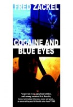 Kokain Ve Mavi Gözler