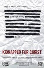 Kidnapped for Christ (2014) afişi