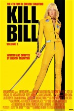 Kill Bill Vol. 1 (2003) afişi