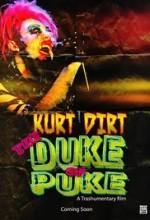 Kurt Dirt: The Duke of Puke  afişi