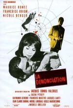 La Dénonciation (1962) afişi