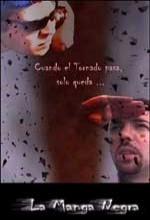 La Manga Negra (2000) afişi