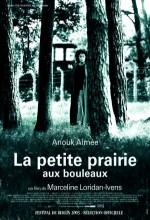 La Petite Prairie Aux Bouleaux (2003) afişi