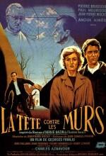 La Tête Contre Les Murs (1959) afişi