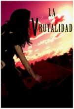 La Vrutalidad (2009) afişi