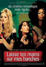 Laisse Tes Mains Sur Mes Hanches (2003) afişi
