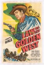 Law Of The Golden West (1949) afişi