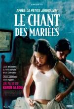 Le Chant Des Mariées (2008) afişi