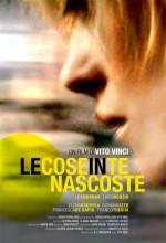 Le Cose In Te Nascoste (2008) afişi
