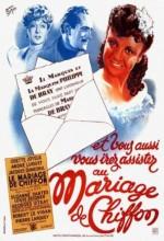 Le Mariage De Chiffon (1942) afişi