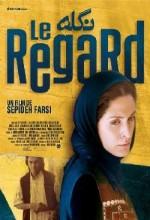 Le Regard (2006) afişi