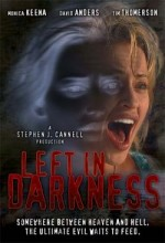 Left in Darkness (2006) afişi