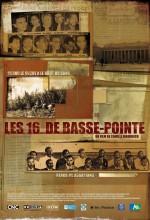 Les 16 De Basse-pointe (2009) afişi