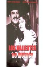 Los Valientes No Mueren (1962) afişi