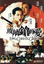 Love, Guns & Glass (1995) afişi