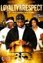 Loyalty & Respect (2006) afişi