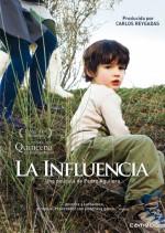 La Influencia (2007) afişi