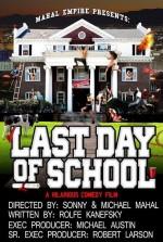 Last Day of School (2016) afişi