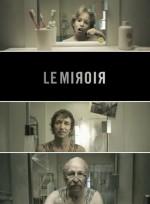 Le Miroir (2010) afişi