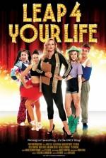 Leap 4 Your Life (2013) afişi