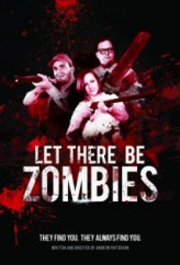 Let There Be Zombies (2013) afişi