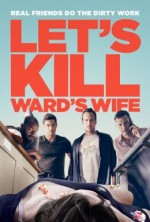 Let's Kill Ward's Wife (2014) afişi