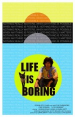 Life Is Boring (2016) afişi