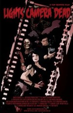 Lights Camera Dead (2007) afişi