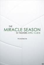 The Miracle Season (2017) afişi
