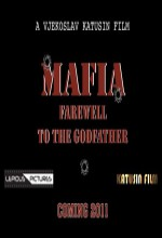 Mafia: Farewell To The Godfather (2011) afişi