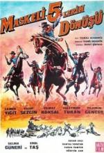 Maskeli Beşlerin Dönüşü (1968) afişi