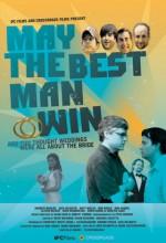 May the Best Man Win (2009) afişi