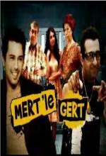 Mert ile Gert