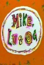 Mike,lu Ve Og