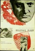 Milczace Slady (1961) afişi