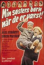 Min Søsters Børn, Når De Er Værst (1971) afişi