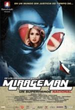 Mirageman (2007) afişi