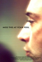 Miss This At Your Peril (2009) afişi