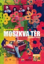 Moszkva Tér (2001) afişi
