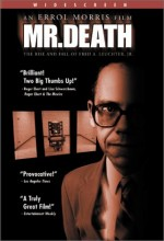 Mr. Death: The Rise And Fall Of Fred A. Leuchter, Jr. (1999) afişi
