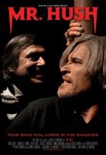 Mr. Hush (2010) afişi