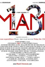 Miami 13 (2013) afişi