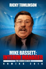 Mike Bassett: Interim Manager (2016) afişi