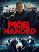 Mob Handed (2016) afişi